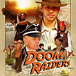 Doom Raiders Posters and Graphics